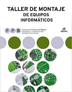 Taller de montaje de equipos informaticos (1ºFPB)