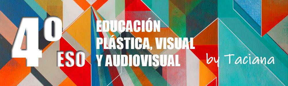 Educación Plástica y Visual 4º
